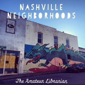 The Amateur Librarian // Nashville City Sights