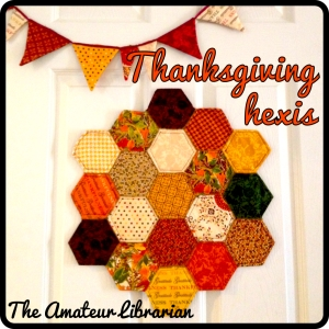 The Amateur Librarian // Thanksgiving Hexis