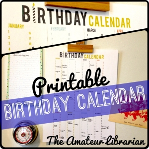 Printable Birthday Calendar - The Amateur Librarian