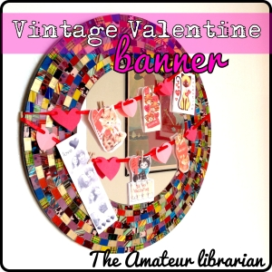 The Amateur Librarian // Valentines