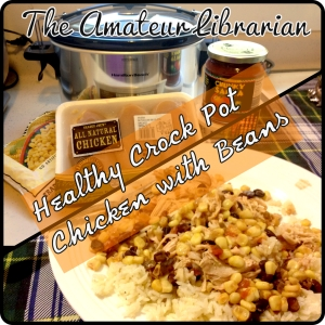 The Amateur Librarian // Healthy Crock Pot Chicken with Beans