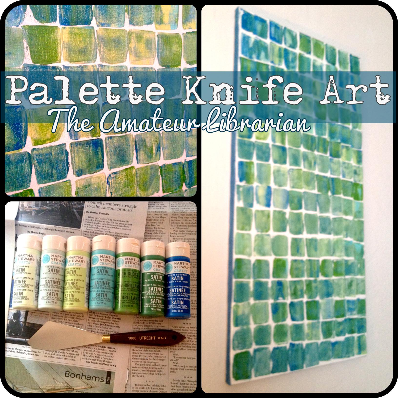 Project Pinterest Palette Knife Art The Amateur Librarian