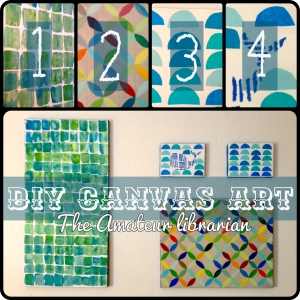 The Amateur Librarian // DIY Canvas Art