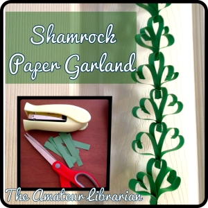 The Amateur Librarian // Shamrock paper garland