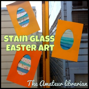 The Amateur Librarian // Stain Glass Easter Art