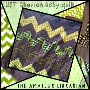 The Amateur Librarian // HST Chevron Baby Quilt