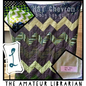 The Amateur Librarian // HST Chevron Baby Quilt