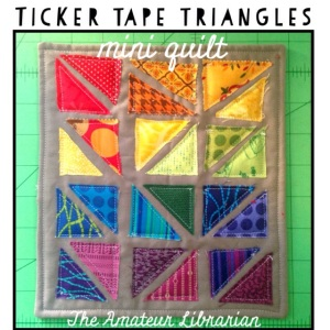 The Amateur Librarian // Ticker Tape Triangles