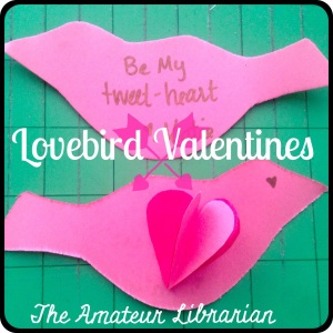 The Amateur Librarian // Lovebird Valentines