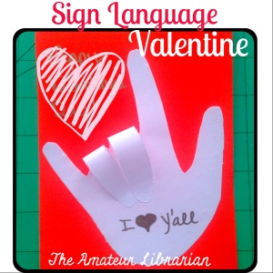 The Amateur Librarian // Sign Language Valentines