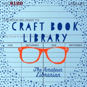 The Amateur Librarian // Craft Library