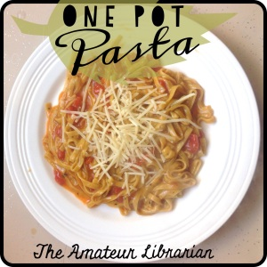 The Amateur Librarian // One Pot Pasta
