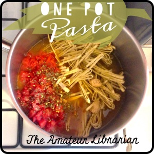 The Amateur Librarian // One Pot Pasta