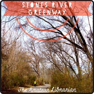 The Amateur Librarian // Nashville City Sights: Stones River Greenway