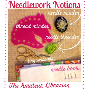 The Amateur Librarian // Essential Cross Stitch Notions