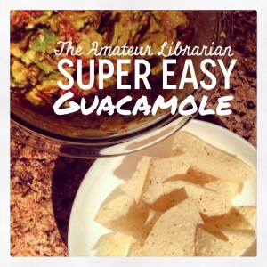 The Amateur Librarian // Super Easy Guacamole