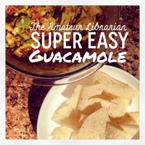 The Amateur Librarian // Super Easy Guacamole
