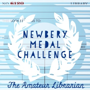 The Amateur Librarian // Newbery Medal Challenge