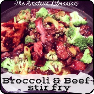 The Amateur Librarian // Easy Beef & Broccoli Stir Fry