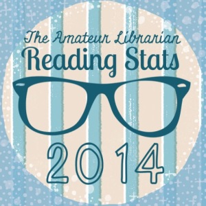The Amateur Librarian // 2014 Reading Stats