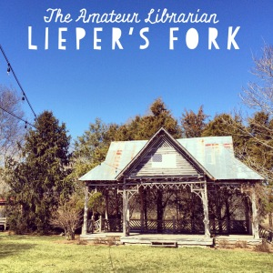 The Amateur Librarian // Lieper's Fork, TN