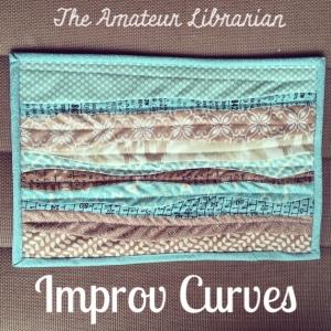 The Amateur Librarian // Improv Curves Mini Quilt