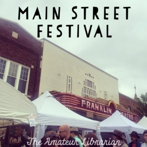 The Amateur Librarian // Main Street Festival