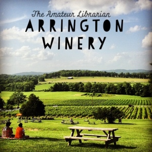The Amateur Librarian // Arrington Winery