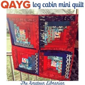 The Amateur Librarian // QAYG Log Cabin Mini Quilt