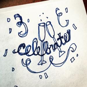 December 31 - Celebrate