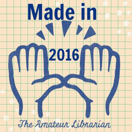 The Amateur Librarian // Made in 2016